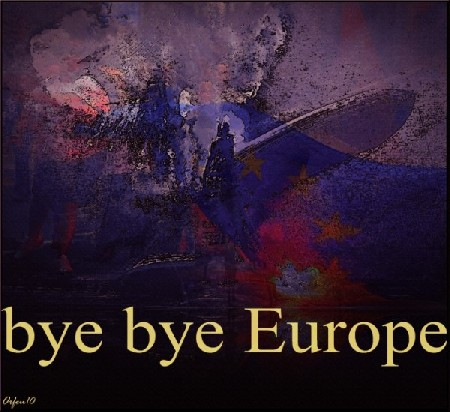 'bye bye Europe ' in Grossansicht