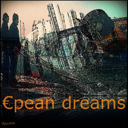 'European dreams ' in Grossansicht