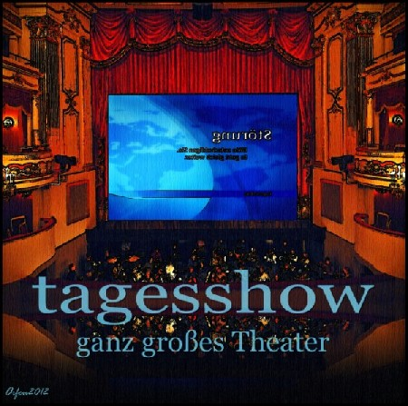 'Tagesshow ' in Grossansicht